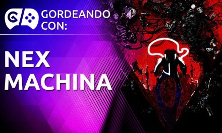 Gordeando con: Nex Machina