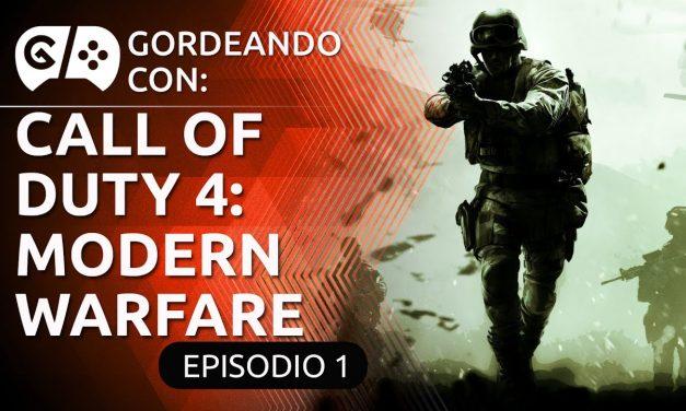 Gordeando con: Call of Duty 4: Modern Warfare – Parte 1