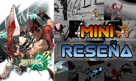 Mini-Reseña Guilty Gear Xrd REV 2