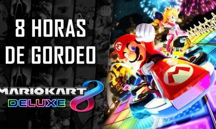 8 Horas de Gordeo – Mario Kart 8 Deluxe