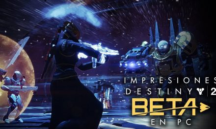 Impresiones del Beta de Destiny 2 en PC