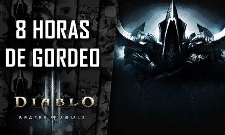 8 Horas de Gordeo – Diablo III: Reaper of Souls