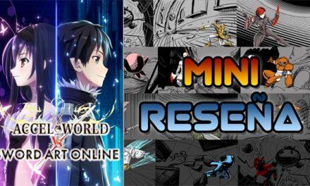 Mini-Reseña Accel World VS Sword Art Online