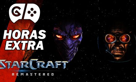 Horas Extra: StarCraft Remastered