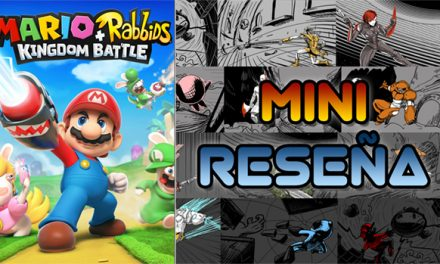 Mini-Reseña Mario + Rabbids Kingdom Battle