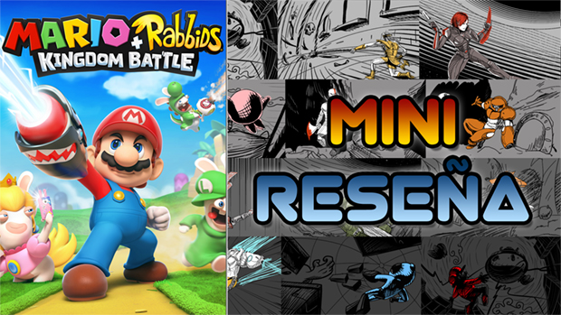 Mini-Reseña Mario + Rabbids Kingdom Battle