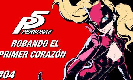 Casul-Stream: Serie Persona 5 #4 – Robando el Primer Corazón