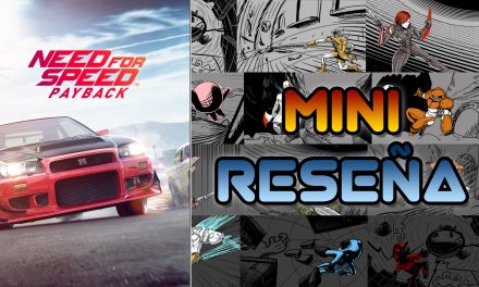 Mini-Reseña Need for Speed Payback
