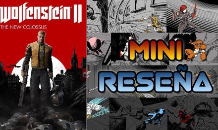 Mini-Reseña Wolfenstein II: The New Colossus