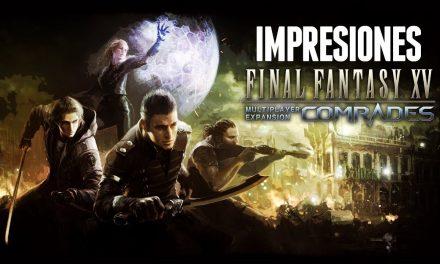 Impresiones Final Fantasy XV – Multiplayer Expansion Comrades