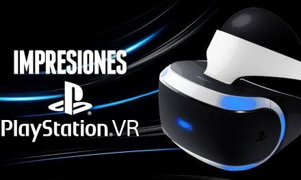 Impresiones PlayStation VR