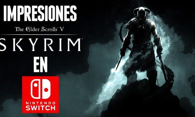 Impresiones The Elder Scrolls V: Skyrim en Nintendo Switch