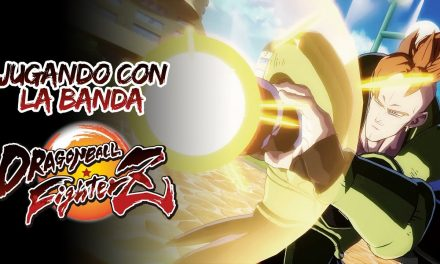 Casul-Stream: Jugando con la banda Dragon Ball FighterZ