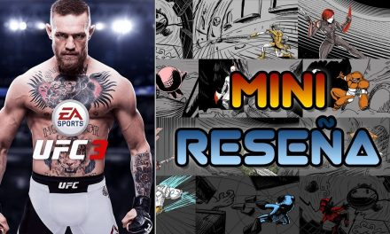 Mini-Reseña EA Sports UFC 3