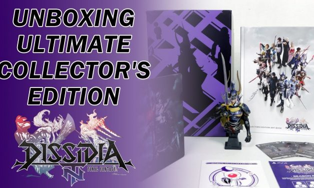 Unboxing: Dissidia Final Fantasy NT Ultimate Collector's Edition