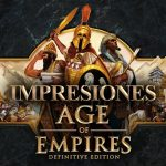 Impresiones Age of Empires: Definitive Edition