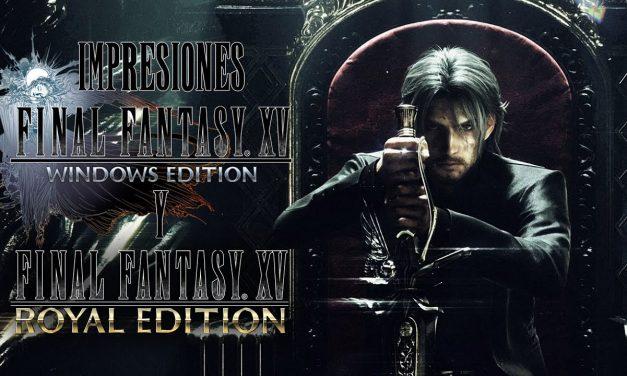 Impresiones Final Fantasy XV Windows Edition y Royal Edition