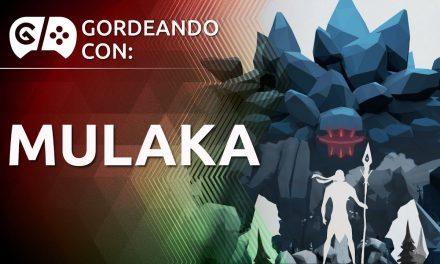Gordeando con: Mulaka