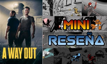 Mini-Reseña A Way Out