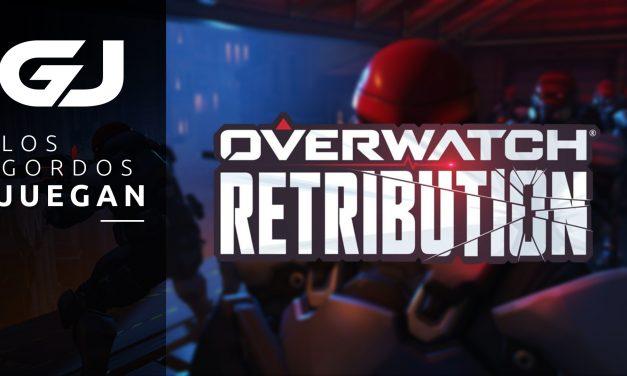 Los Gordos Juegan: Overwatch Retribution