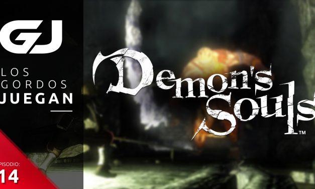 Los Gordos Juegan: Demon's Souls – Parte 14