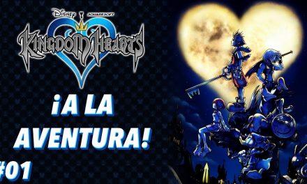 Casul-Stream: Serie Kingdom Hearts #1 – ¡A la Aventura!