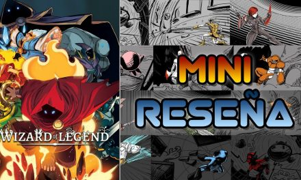Mini-Reseña Wizard of Legend