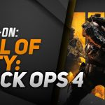 Hands-On Call of Duty: Black Ops 4 – E3 2018