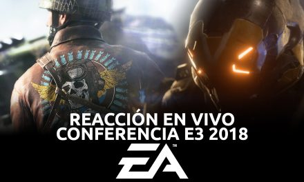 Reacción en Vivo: Conferencia EA E3 2018