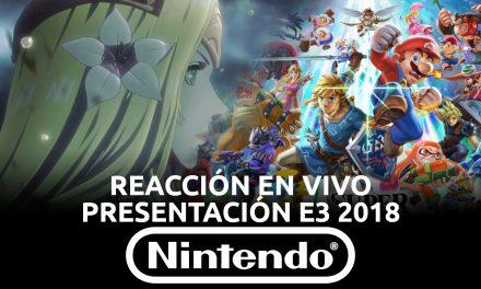 Reacción en Vivo: Presentación Nintendo E3 2018
