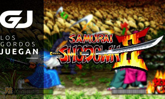 Los Gordos Juegan Samurai Shodown II – Parte 4