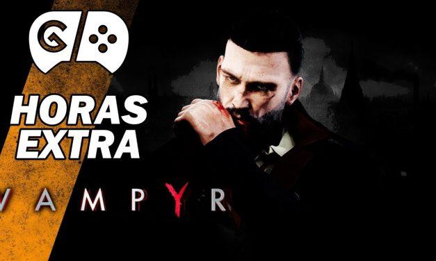 Horas Extra – Vampyr