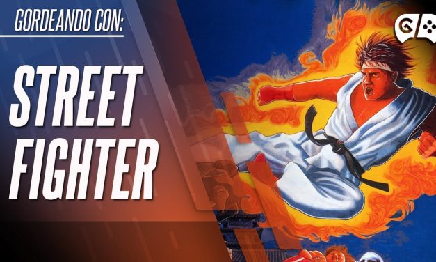 Gordeando con – Street Fighter