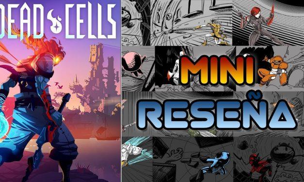 Mini-Reseña Dead Cells