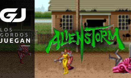 Los Gordos Juegan – Alien Storm