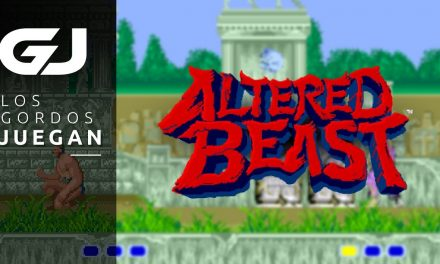 Los Gordos Juegan – Altered Beast