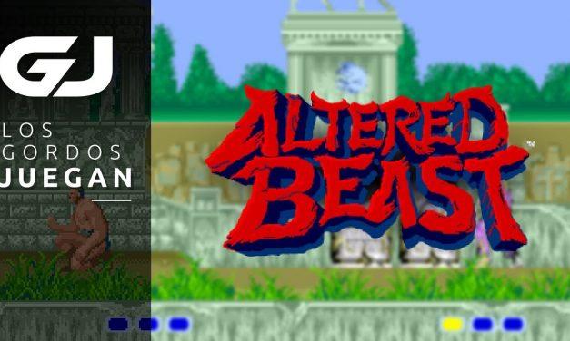 Los Gordos Juegan – Altered Beast