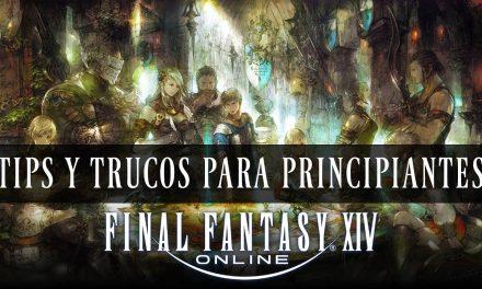 Final Fantasy XIV – Tips y Trucos para Principiantes
