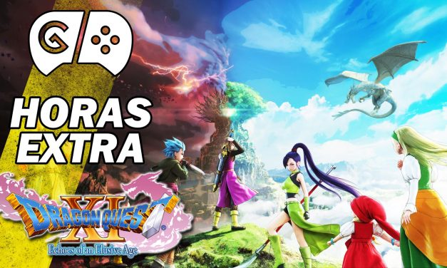 Horas Extra – Dragon Quest XI: Echoes of an Elusive Age