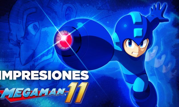 Impresiones – Demo Mega Man 11