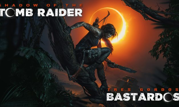 Reseña Shadow of the Tomb Raider