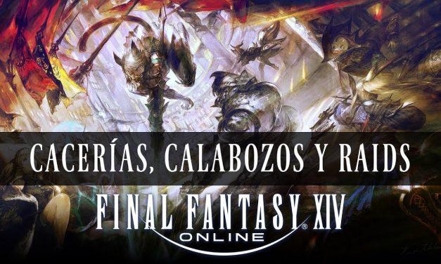 Cacerías, Calabozos y Raids de Final Fantasy XIV