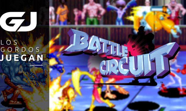 Los Gordos Juegan: Battle Circuit – Parte 1