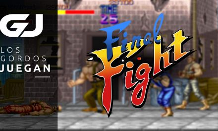 Los Gordos Juegan: Final Fight – Parte 2