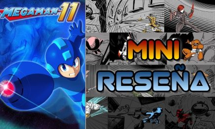 Mini-Reseña Mega Man 11