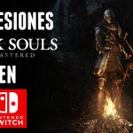 Impresiones Dark Souls: Remastered en Switch