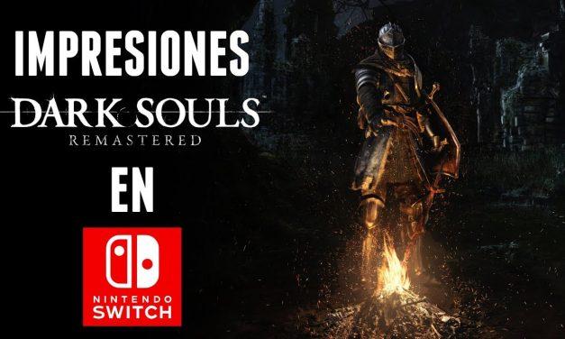 Impresiones Dark Souls: Remastered en Switch
