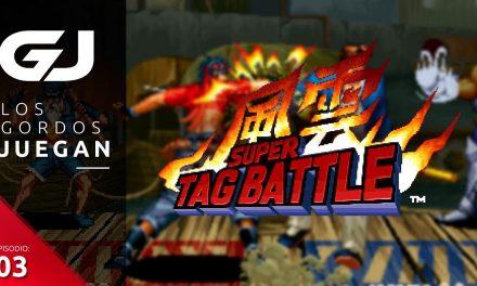 Los Gordos Juegan Kizuna Encounter: Super Tag Battle – Parte 3