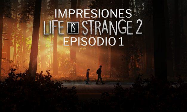 Impresiones Life is Strange 2 – Episodio 1
