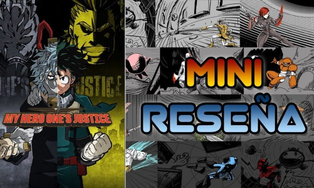Mini-Reseña My Hero One's Justice